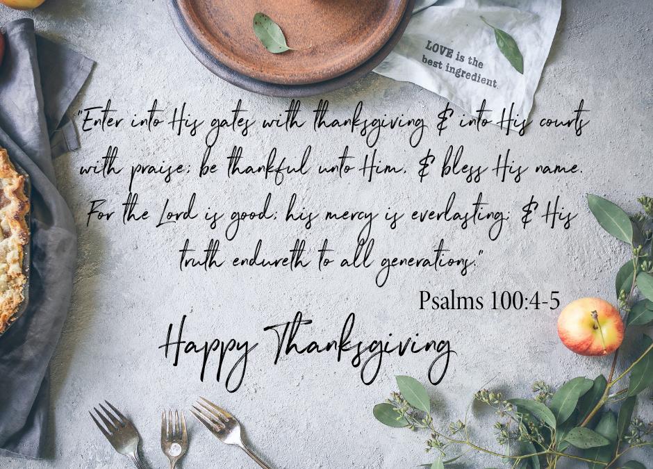 Thanksgiving 2020 ~ Still Thankful!