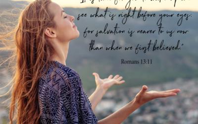 Romans 13 ~ P E R F E C T  For These Times!