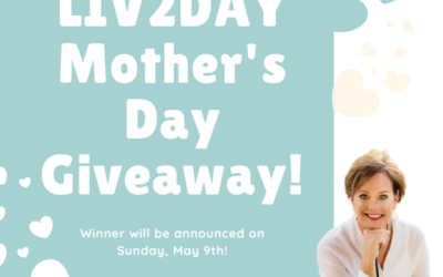 Enter to Win our LIV2DAY Mother's Day Giveaway on Facebook! Winner Announced May 9th!