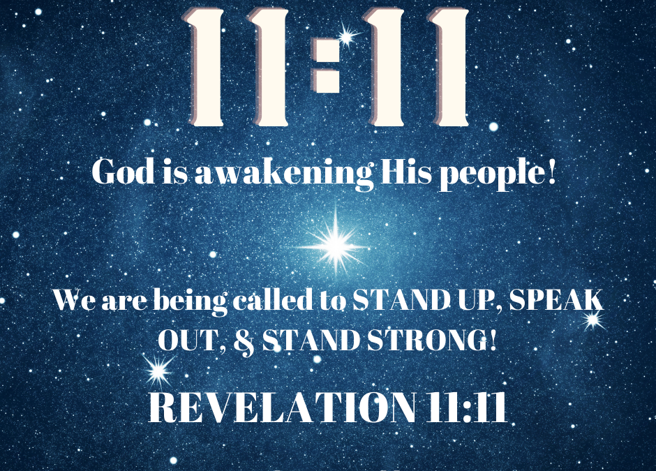 Revelation 11:11 ~ God's Wake-Up Call